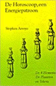 De horoscoop, een energiepatroon - Stephen Arroyo, L. Greveling (ISBN 9789063780357)