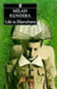 Life is elsewhere - Milan Kundera (ISBN 9780571149032)