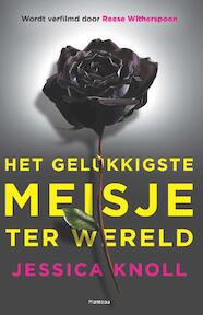 Het gelukkigste meisje ter wereld - Jessica Knoll (ISBN 9789022332481)