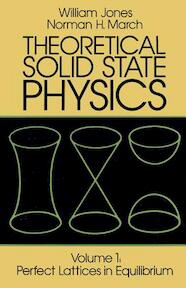 Theoretical Solid State Physics, Volume - William Jones (ISBN 9780486650159)