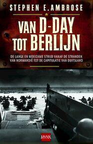 Van D-day tot Berlijn - S.E. Ambrose (ISBN 9789089680846)