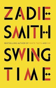 Swing Time - Zadie Smith (ISBN 9780241247310)