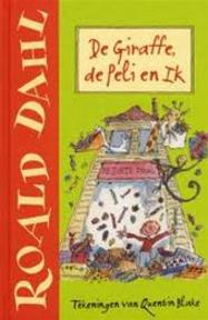 De Giraffe, de Peli en Ik - Roald Dahl, Quentin Blake (ISBN 9789026126604)