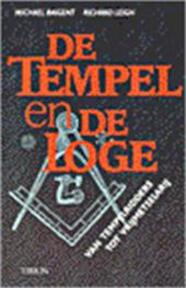 Tempel en de loge - Michael Baigent, Richard Leigh (ISBN 9789051213171)