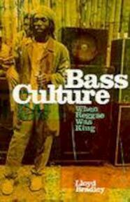 Bass culture - Lloyd Bradley (ISBN 9780670855636)