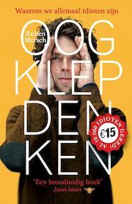 Oogklepdenken - Ruben Mersch (ISBN 9789085425410)