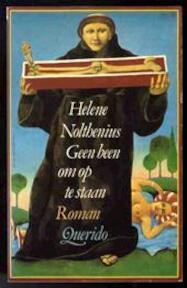 Geen been om op te staan - H. Nolthenius (ISBN 9789021414102)