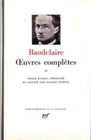 Oeuvres complètes - Tome II - Charles Pierre Baudelaire (ISBN 9782070108534)