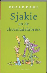 Sjakie en de chocoladefabriek - Roald Dahl (ISBN 9789026119781)