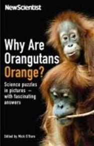 New scientist: why are orangutans orange? - Unknown (ISBN 9781846685071)