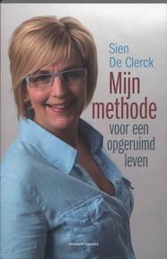 Mijn Methode voor een opgeruimd leven - S. De Clerck (ISBN 9789002231858)