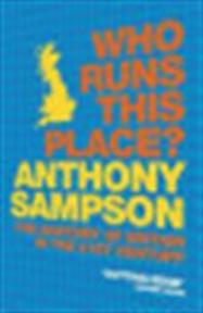 Who Runs This Place? - Anthony Sampson (ISBN 9780719565663)