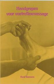 Handgrepen voor voetreflexmassage - H. Goossens (ISBN 9789020252187)