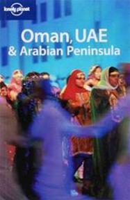Lonely Planet / Oman UAE & Arab Peninsula (ISBN 9781741045468)