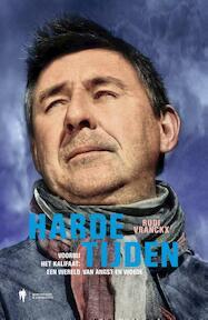 Harde tijden - Rudi Vranckx (ISBN 9789089317278)