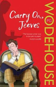Carry On, Jeeves - Pelham Grenville Wodehouse (ISBN 9780099513698)