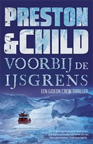 Over de ijsgrens - Preston & Child (ISBN 9789024577651)