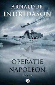 Operatie Napoleon - Arnaldur Indridason (ISBN 9789021408101)