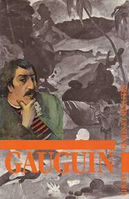 Paul Gauguin - Henri Peruchot, Bernard Dorival, François Nourissier (ISBN 2851084100)