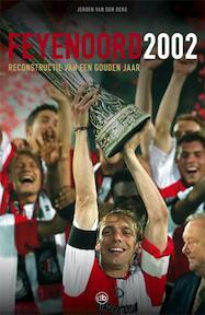 Feyenoord 2002 - Jeroen van den Berg (ISBN 9789077740934)