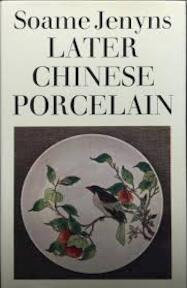 Later Chinese porcelain - Soame Jenyns (ISBN 9780571047611)