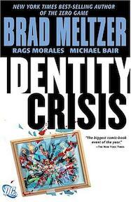 Identity Crisis - Brad Meltzer, Rags Morales (ISBN 9781401206888)