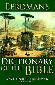 Eerdmans Dictionary of the Bible - David Noel Freedman (ISBN 9780802824004)