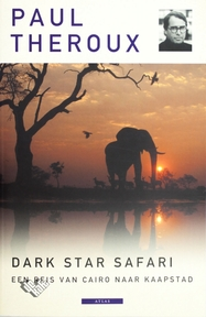 Dark Star Safari - Paul Theroux (ISBN 9789045010564)