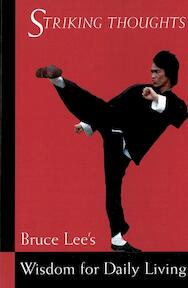Striking Thoughts - Bruce Lee (ISBN 9780804834711)