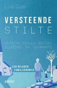 Versteend stilte - Lenie Degen (ISBN 9789463383967)