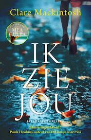 Ik zie jou - Clare Mackintosh (ISBN 9789026146404)