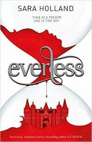 Everless - Sara Holland (ISBN 9781408349151)