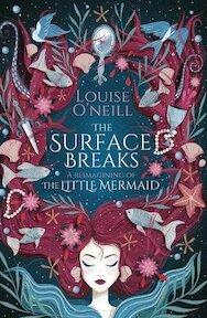 The Surface Breaks - Louise O'Neill (ISBN 9781407185538)
