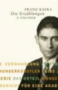 Die Erzählungen und andere ausgewählte Prosa - Franz Kafka (ISBN 9783100381910)