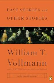 Last Stories and Other Stories - William T. Vollmann (ISBN 9780143127567)
