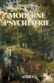 Moderne psychiatrie - Johan Cullberg (ISBN 9789026313608)