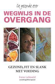 Wegwijs in de overgang - Irene Lelieveld (ISBN 9789038926742)