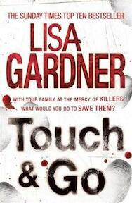 Touch & Go - Lisa Gardner (ISBN 9780755388295)