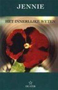 Het innerlijke weten - Jennie (ISBN 9789065560704)