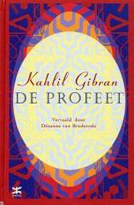 De profeet - Kahlil Gibran (ISBN 9789021543956)