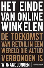 Het einde van online winkelen- Editie Vlaanderen - Wijnand Jongen (ISBN 9789047012269)
