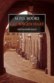 Gedragen haat - M.P.O. Books (ISBN 9789492715357)
