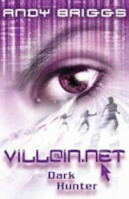 VILLAIN.NET 2: Dark Hunter - Andy Briggs (ISBN 9780192755469)