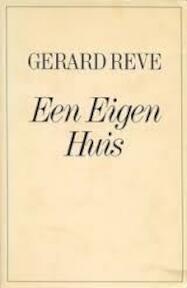 Een eigen huis - Gerard Reve (ISBN 9010025012)