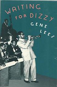 Waiting for Dizzy - Gene Lees (ISBN 9780195079081)