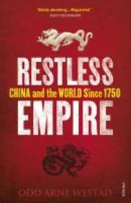 Restless Empire - Odd Arne Westad (ISBN 9780099569596)