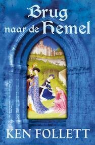 Brug naar de hemel - Ken Follett (ISBN 9789047511557)