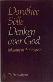 Denken over God - Dorothee Solle, B. van Rijswijk (ISBN 9789025944308)