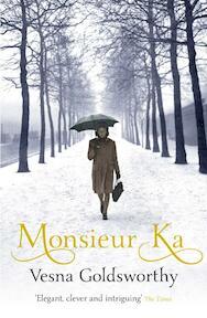 Monsieur Ka - Vesna Goldsworthy (ISBN 9781784704520)