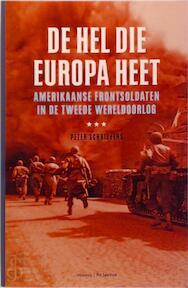 De hel die Europa heet - Peter Schrijvers (ISBN 9789071206047)